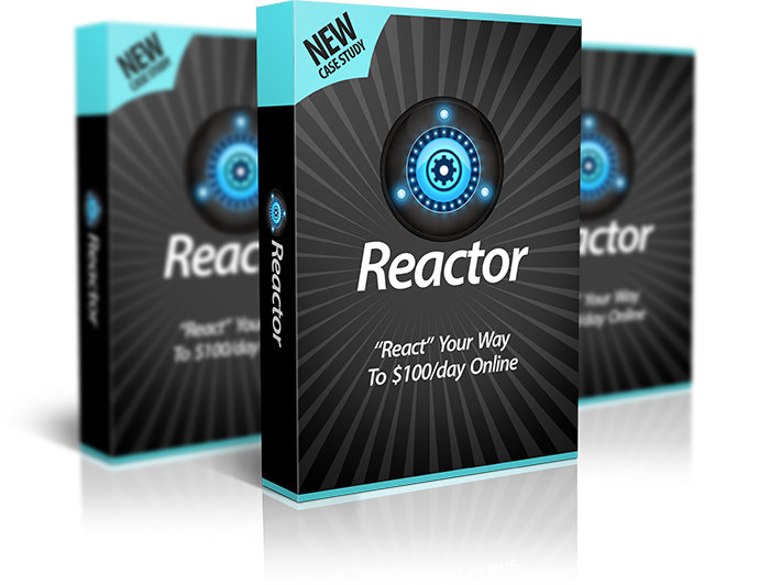 "Reactor Review - ""React"" Your Way to $120+/day within 24 hours - Reactor"
