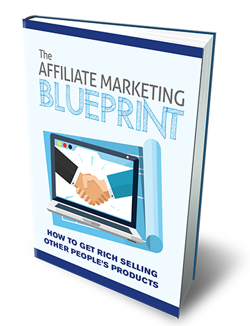 Five Pack Deal : Affiliate Marketing Beginners - Affiliate Marketing Blueprint